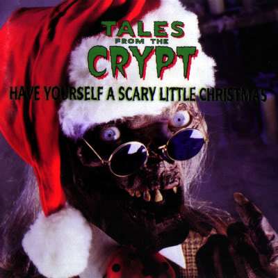 TalesfromtheCrypt-HaveYourselfaScaryLittleChristmas