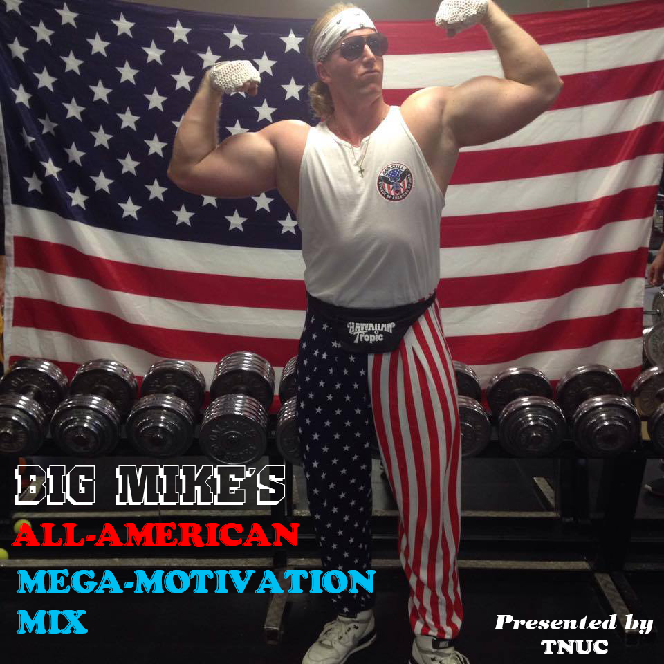 big mike all american mega motivation mix FINAL white