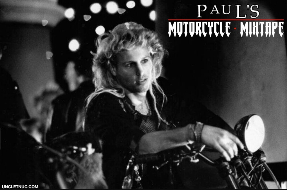 PAUL'S MOTORCYCLE MIX TNUC LOST BOYS